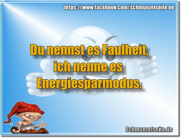 Faulheit gegen Energiesparmodus.