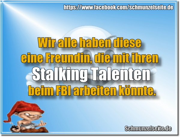 Stalking Freundin